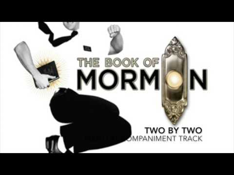 Two by Two - The Book of Mormon - Piano Accompaniment/Karaoke Track