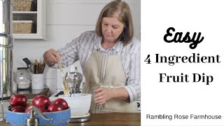 Easy 4 Ingredient Fruit Dip  EASY SNACK RECIPES