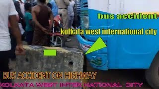 Bus accident on highway near Kolkata West International City SALAP
