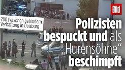 200 Personen behindern Verhaftung eines 18-Jährigen in Duisburg Marxloh | Ärger mit Clan