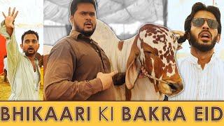 Bhikaari ki Bakra EID 🐐   Comedy Skit   Sajid Ali   Ovais Mithani