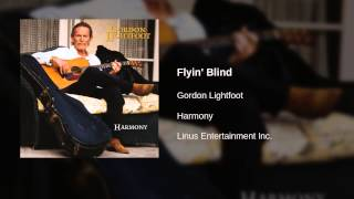 Gordon Lightfoot - Flyin