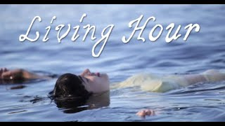 Living Hour - Bottom Step (Lyric Video)
