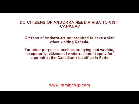 Do Citizens Of Andorra Need A Visa To Visit Canada?