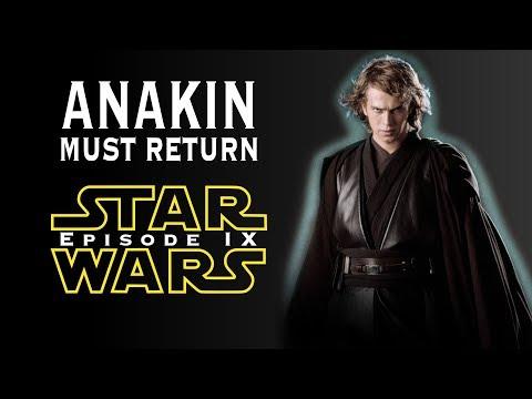 Why Force Ghost Anakin Must Return In Star Wars: Episode IX