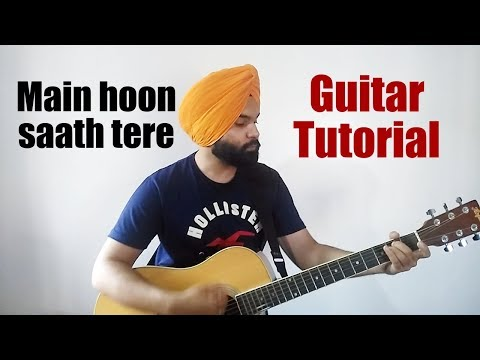 Main Hoon Saath Tere | Guitar Chords | Rajkummar Rao | Arijit Singh | Guitar Tutorial | Accurate