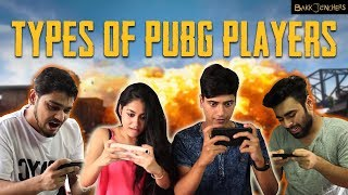 Types of PUBG Players | Bakkbenchers