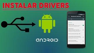 Cómo Configurar Drivers en PC para Reconocer Cualquier Android