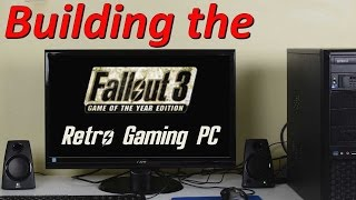 Building the Fallout 3 Retro Gaming PC