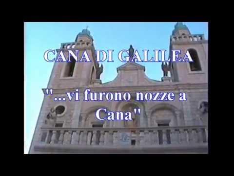 CANA DI GALILEA       Vi Furono Nozze A Cana
