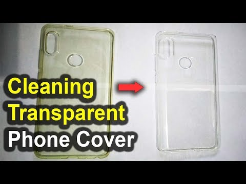 how to clean transparent phone cover