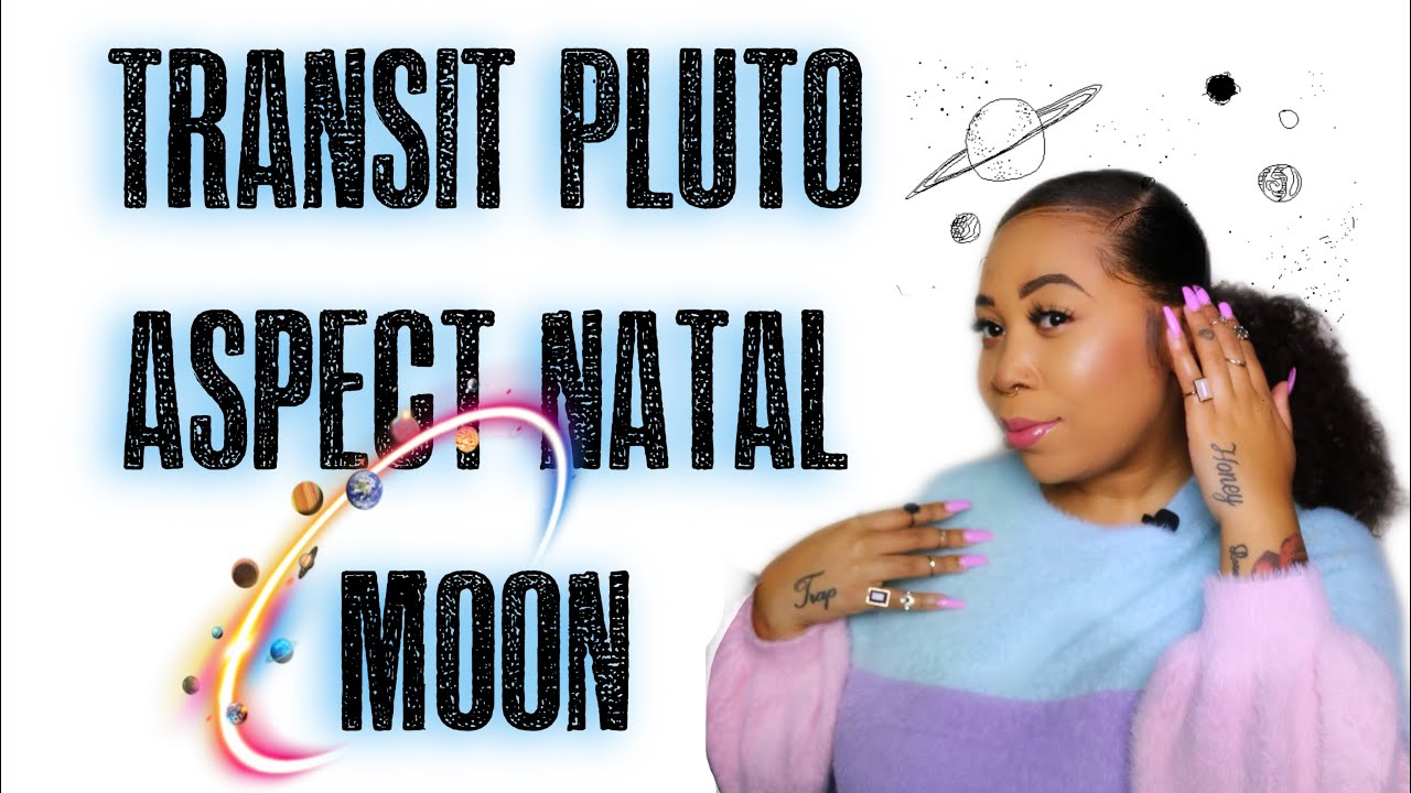 PLUTO TRANSIT CONJUNCT NATAL MOON - YEAR OF THE CAPRICORN - TRANSFORMATION