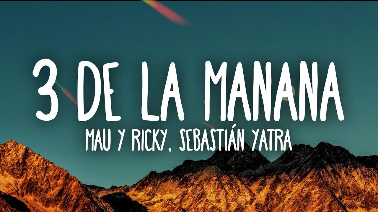 Mau y Ricky, Sebastián Yatra, Mora - 3 de La Mañana