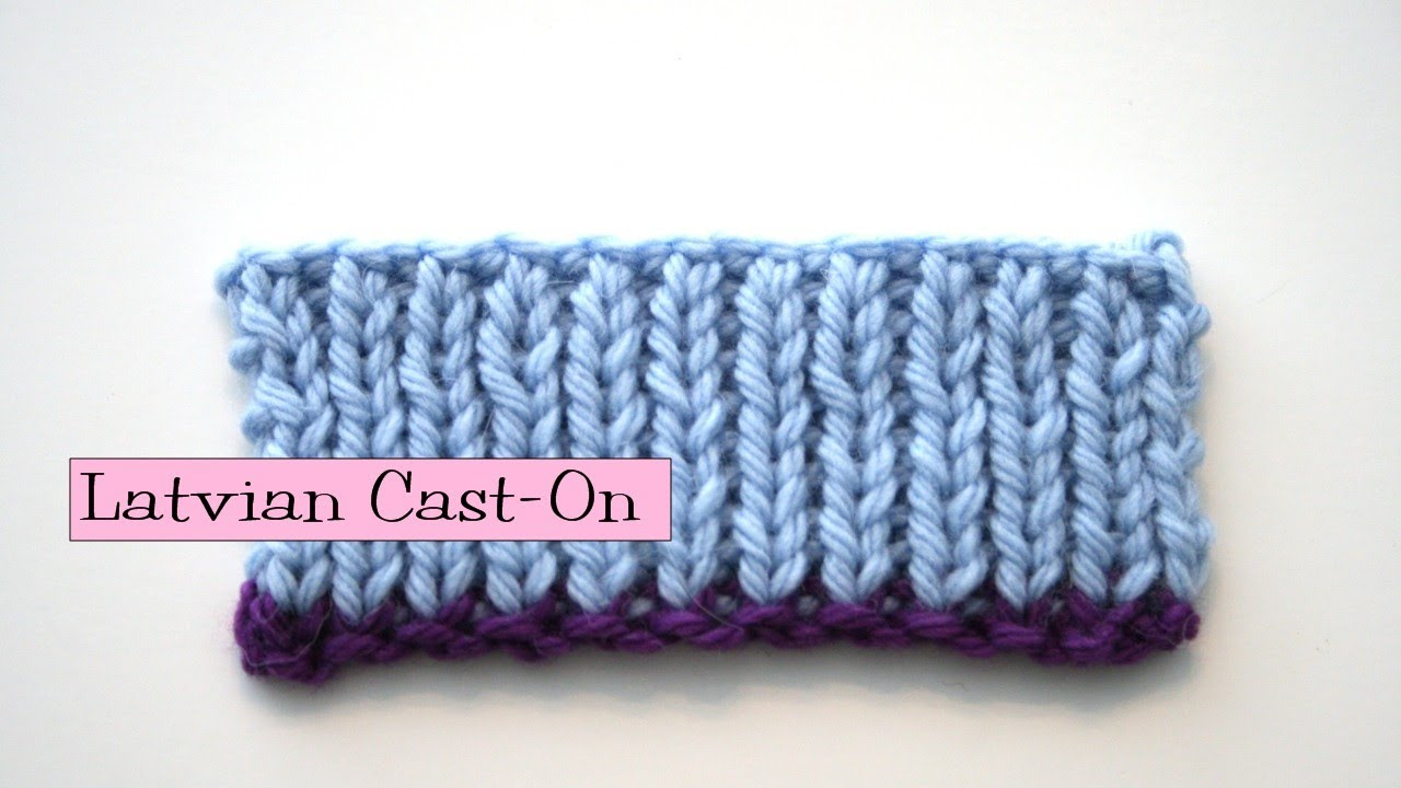 Knitting Long Tail Cast On Circular : Knitting help latvian long tail cast on youtube