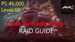 MIR4 - Dusk Arṁado King Raid Guide