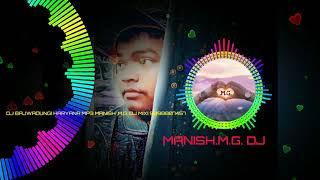 Muh Mod Ke Dikha Dil Tod Ke Dikha Haryanvi Mp3 Manish.M.G. DJ mixing,,,,9098807457