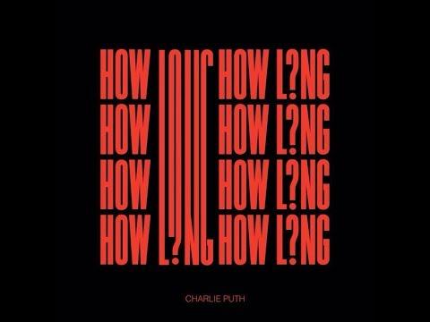 Charlie Puth - How Long 和訳&歌詞