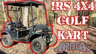 We Got A 4x4 IRS Golf Kart!!!