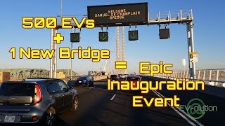 500 Electric Cars and the New Champlain Bridge