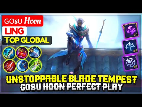 Unstoppable Blade Tempest, Gosu Hoon Perfect Play [ ɢᴏsᴜ Hoon Ling ] Gameplay & Build Mobile Legends