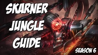 Skarner Jungle Guide Season 6 - League Of Legends