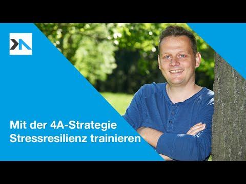 Stressresilienz trainieren mit der 4-A Strategie