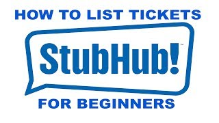 How to sell list Tickets on Stubhub 2018