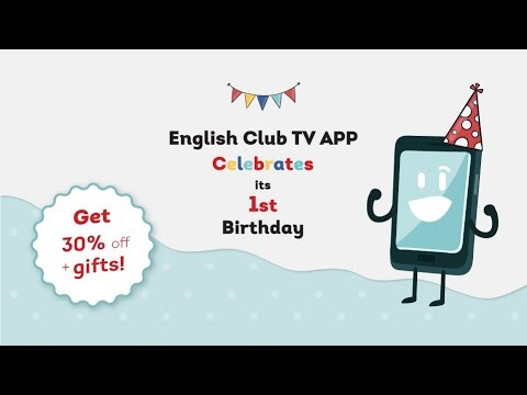 The English Club TV application has turned 1 year old!
