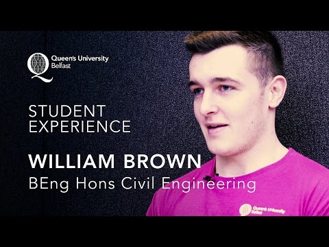 BEng Hons Civil Engineering at Queen's University - Student Experience