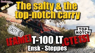 WOT: T-100 LT, the salty & the top-notch carry,  [FAME] Ensk, [CTE1S] Steppes, WORLD OF TANKS
