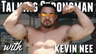 Talking Strongman with Kevin Nee