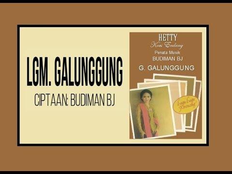 Lgm. GALUNGGUNG - Hetty Koes Endang (Album Galunggung)