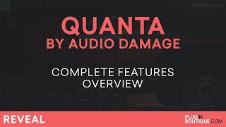 Quanta by Audio Damage | Review of Features & Tutorial | Granular Synth