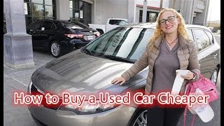 How to Buy a Used Car Cheaper  in Las Vegas