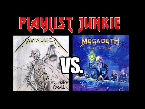 Metallica Vs Megadeth - Playlist Junkie #1