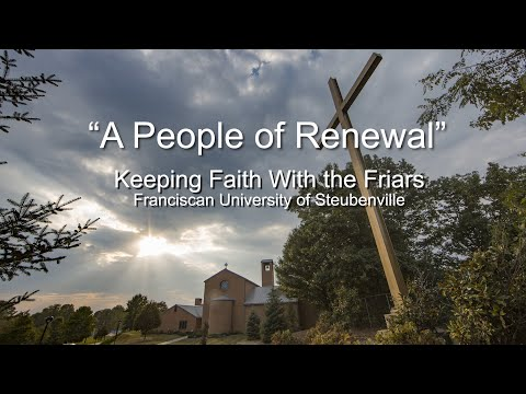 """""""A People of Renewal""""   Keeping Faith With the Friars"""