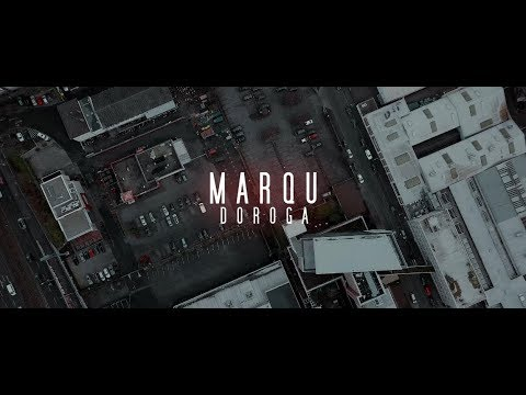 MARQU - DOROGA [ official Video ] prod. by Mubz