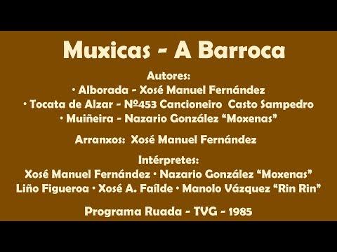 Muxicas -  A Barroca - 1985