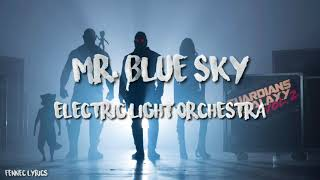 Electric Light Orchestra - Mr. Blue Sky (Ost Guardians Of The Galaxy 2) | Lyrics dan terjemahan