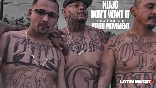 Kujo The Savage - Don't Want It Ft. Bolen Movement (Official Music Video)