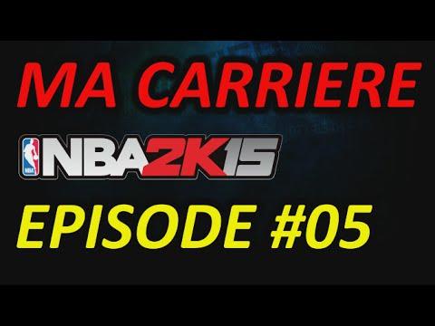 NBA 2K15 - Ma Carrière EP05 - 70 de Note Générale, Oh yeah !  - Let's Play HD FR PS4