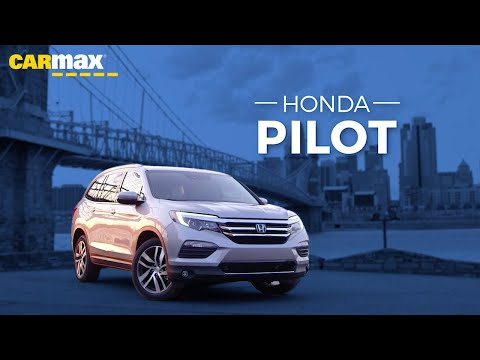 2016-2019 Honda Pilot Review - Is a Used Honda Pilot Right For You? I CarMax