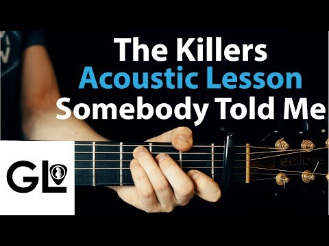 Somebody Told Me - The Killers: Acoustic Guitar Lesson/Tutorial 🎸How To Play Chords/Rhythms