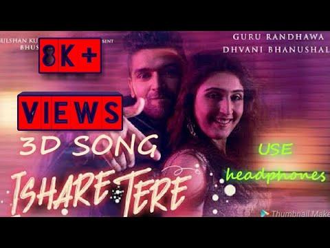 Ishare Tere   3D Song   3d Audio   Song   Hindi   3d Audio   Guru Randhawa