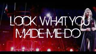 Taylor Swift - Look What You Made Me Do (WorldWide SongLyrics)