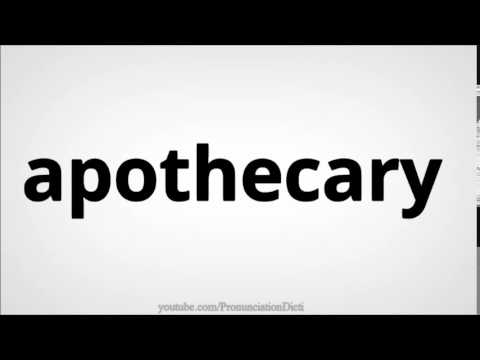 How to pronounce apothecary