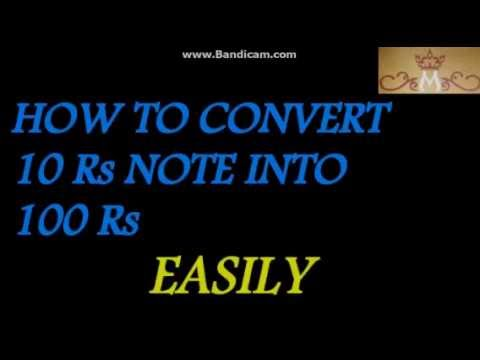 How To Convert 10 Rs Note Into 100 1470029454807