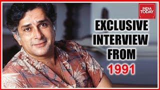 Shashi Kapoor Exclusive Interview To India Today From 1991