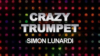 Simon Lunardi - Crazy Trumpet (Tech Mix)