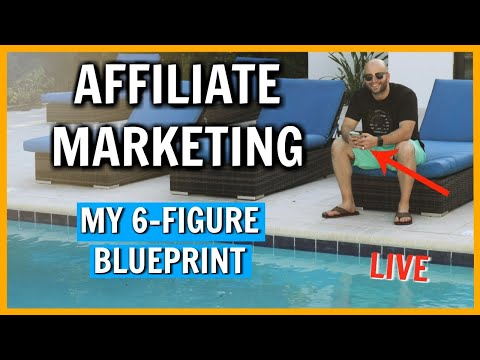 Affiliate Marketing for Beginners 2019 (My EXACT Blueprint to 6-Figures)
